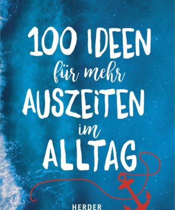 """Portfolio: Buch """"100 Ideen für mehr Auszeiten im Alltag"""""""